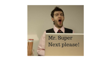 Mr. SuperNext please!